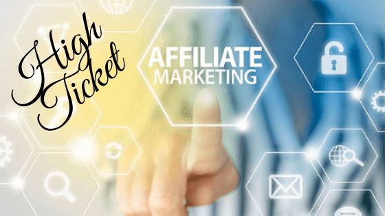 What Is A High Ticket Affiliate Marketing Program?