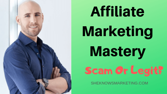 AFFILIATE MARKETING MASTERY SCAM - FEATURED IMAGE