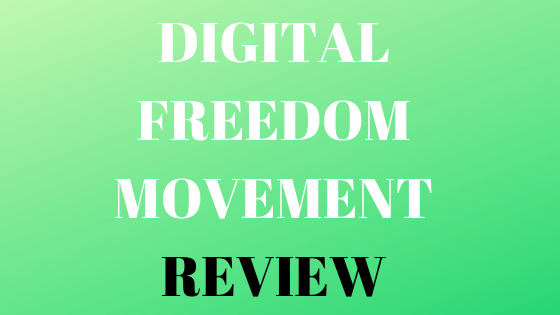 Digital Freedom Movement Review - Featured Image