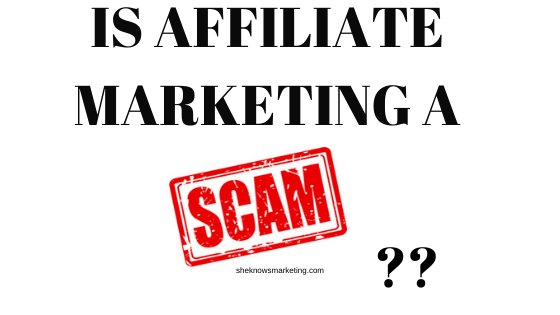 Is Affiliate Marketing A Scam Or What - Featured Image