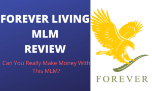 Forever Living MLM Business Review - Featured Image