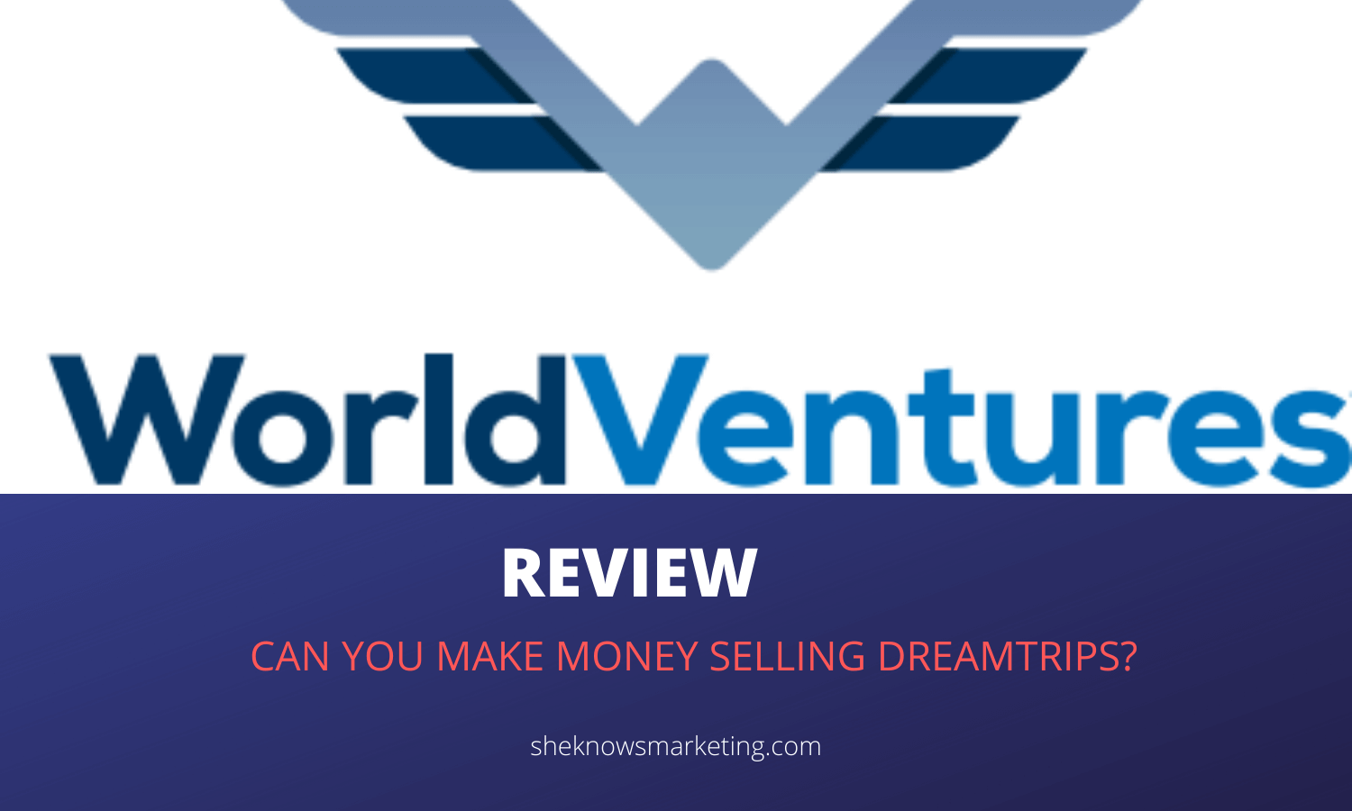 A World Ventures MLM Review - Featured Image
