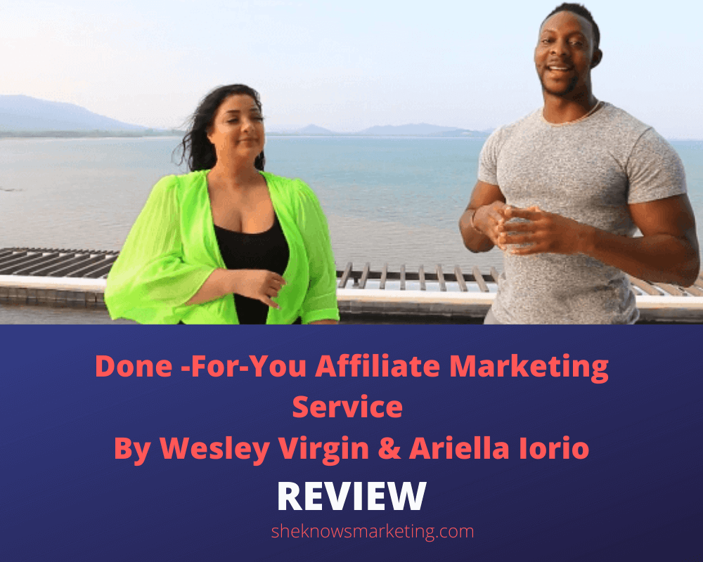 Done For You Service System Review Wesley Virgin & Ariella Iorio