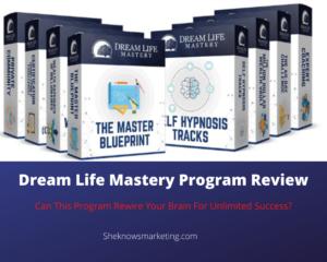 Dream Life Mastery Program Review