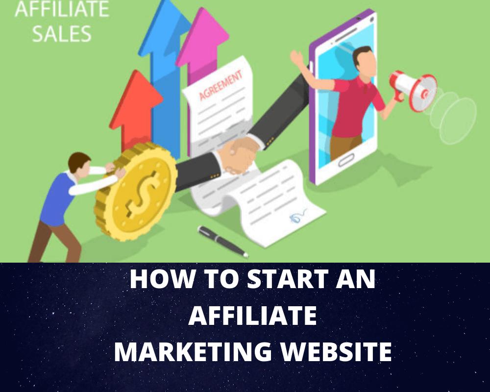 How To Start Affiliate Marketing Website For Beginners