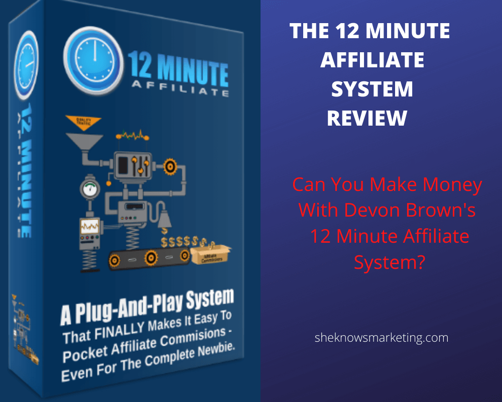 What Is 12 Minute Affiliate System